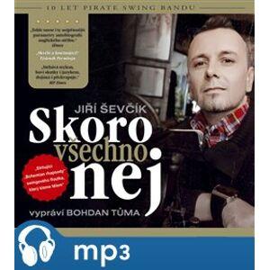 Skoro všechno nej - Jiří Ševčík