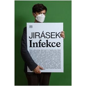 Infekce 2001–2021 - Václav Jirásek