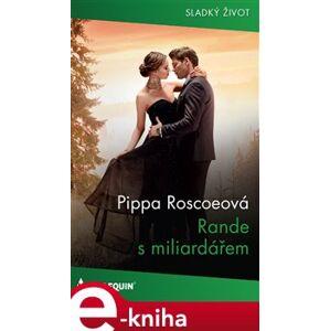 Rande s miliardářem - Pippa Roscoeová