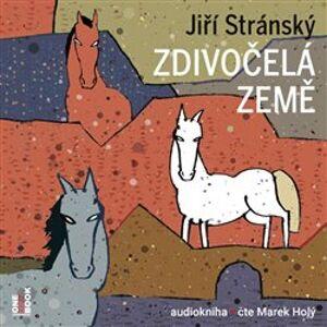 Zdivočelá země, CD - Jiří Stránský