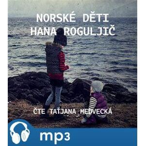 Norské děti, mp3 - Hana Roguljič