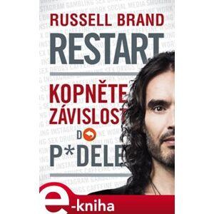 Restart: Kopněte závislost do p*dele - Brand Russell