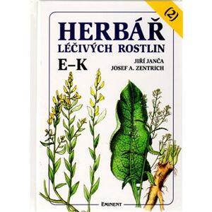 Herbář léčivých rostlin 2. E - K - Jiří Janča, Josef A. Zentrich
